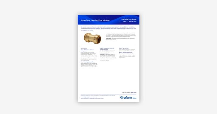 https://www.ufcm.co.uk/wp-content/uploads/2021/02/UFCM-20-015-Underfloor-Heating-Pipe-jointing_Installation-Guide.jpg